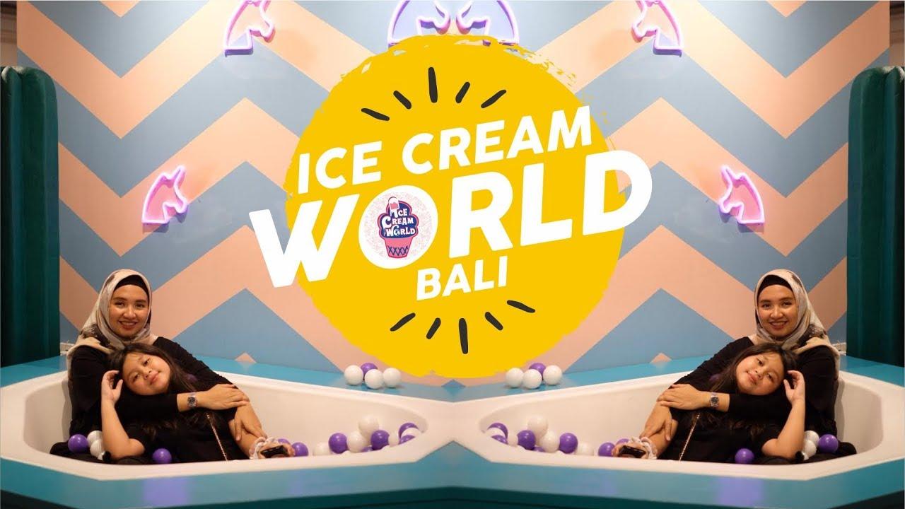 Ice Cream Atraksi Dunia di Bali 2020
